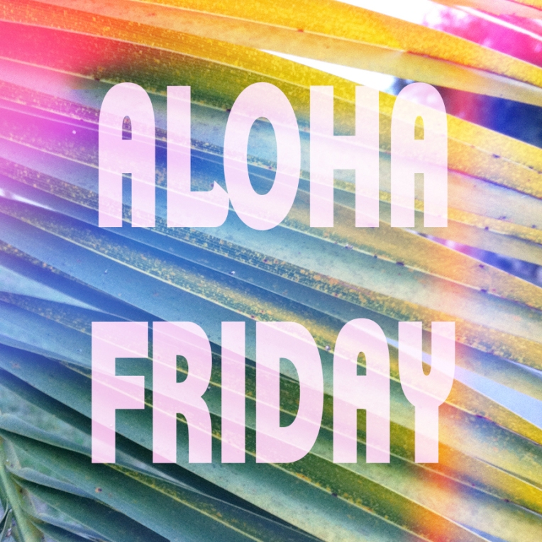 alohaFriday01