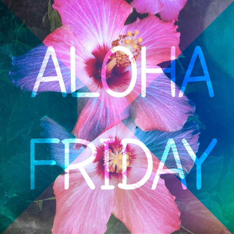 alohafriday05